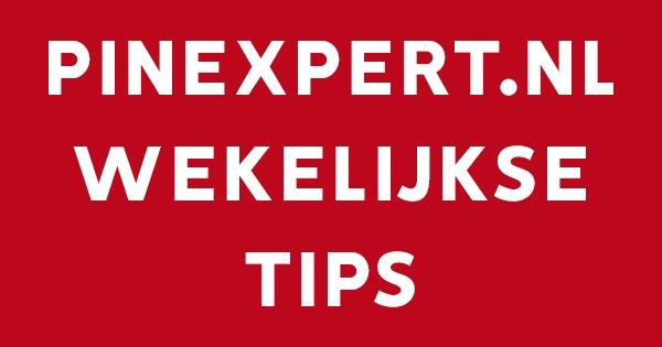 PINEXPERT WEKELIJKSE TIPS