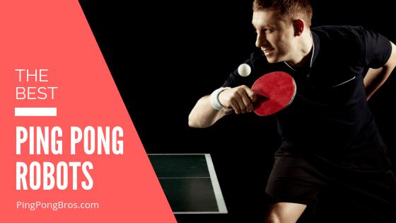 ping pong robots review