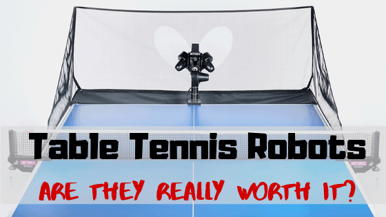 Table Tennis Robots Are They Really worth it_