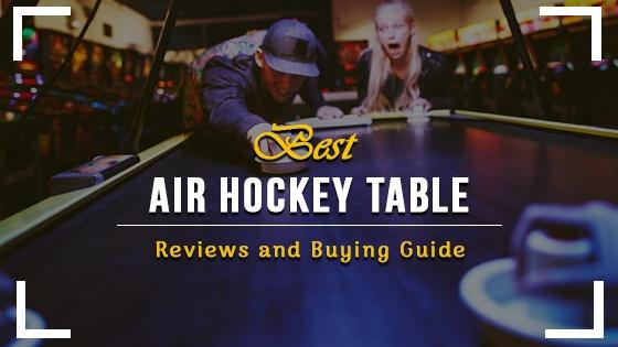 Best Air Hockey Table Reviews