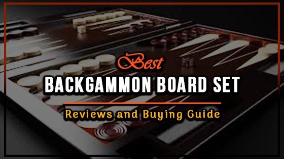 Best Backgammon Board Reviews