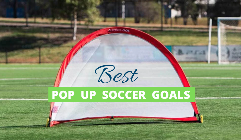 Best Pop Up Soccer Goals Reviewed