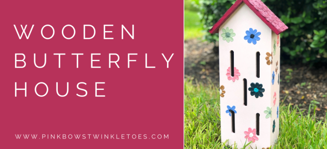 Wooden Butterfly House - Pink Bows & Twinkle Toes