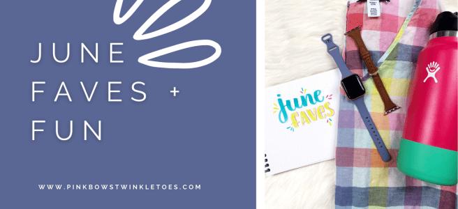 June Favorites - Pink Bows & Twinkle Toes