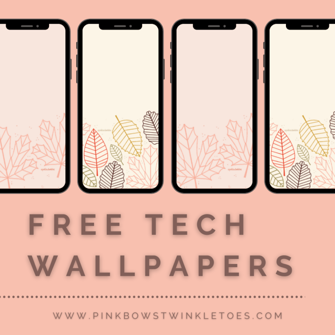 Fall Leaves Tech Wallpapers - Pink Bows & Twinkle Toes
