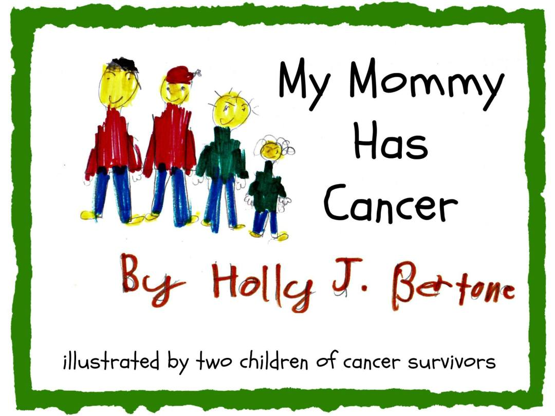 My Mommy Has Cancer