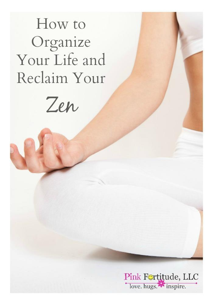 How To Organize Your Life And Reclaim Your Zen Pink