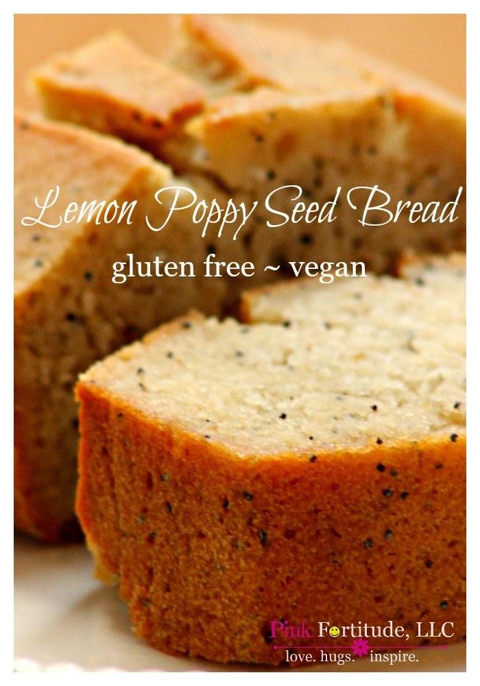 Lemon Poppy Seed Bread ~ Gluten Free/Vegan - Pink ...