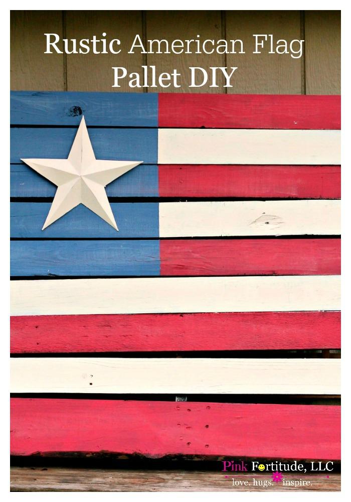 Rustic American Flag Pallet DIY - Pink Fortitude, LLC