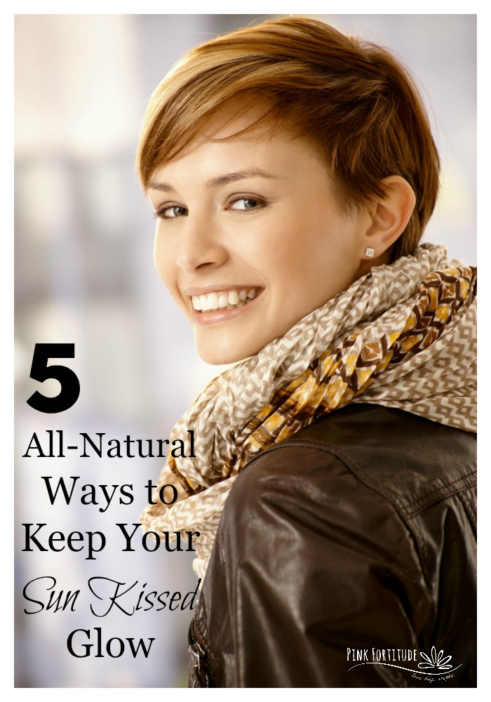 We all love that sun kissed glow. You know, the gorgeous beauty that radiates from within. Here are 5 all-natural ways to keep your sun kissed glow beyond summer and all year long.