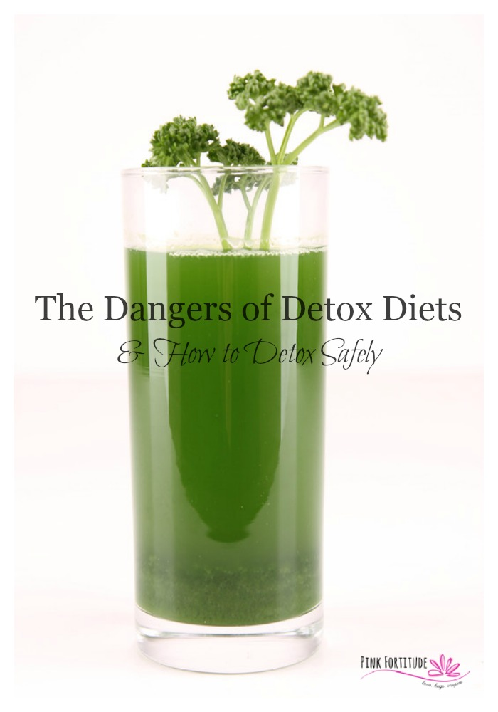 Detox cleanses are all the rage. Gwyneth Paltrow and Beyoncé do it. Dr. Oz promotes them. When done properly, the benefits are life-changing. Improperly administered, they can be extremely dangerous, even deadly. Before you get caught up in the craze, here is some important information to keep in mind about how detoxes work, what to watch out for, and how to do them safely. #detox #pinkfortitude