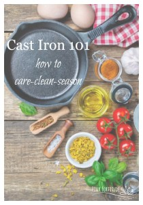 Cast Iron 101 – How to Care, Clean, and Season