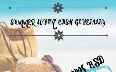 $425 Summer Lovin Cash Giveaway