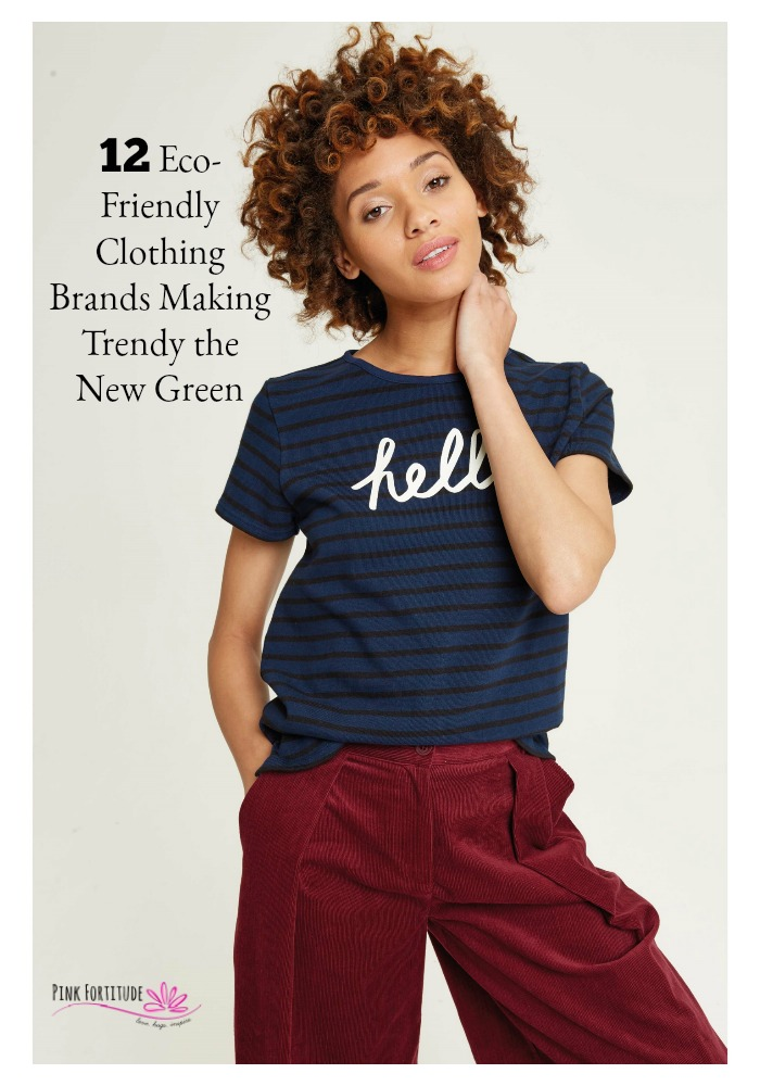Sustainable and eco-friendly clothing has catapulted itself into the mainstream. You no longer need to wear broomstick skirts and Birkenstocks and smell like patchouli. Well, you can... but you don't have to. You will be amazed how affordable and fashion-forward these clothing lines are.  Trendy is the new green!