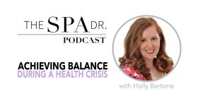 Achieving Balance During a Health Crisis with Dr. Trevor Cates