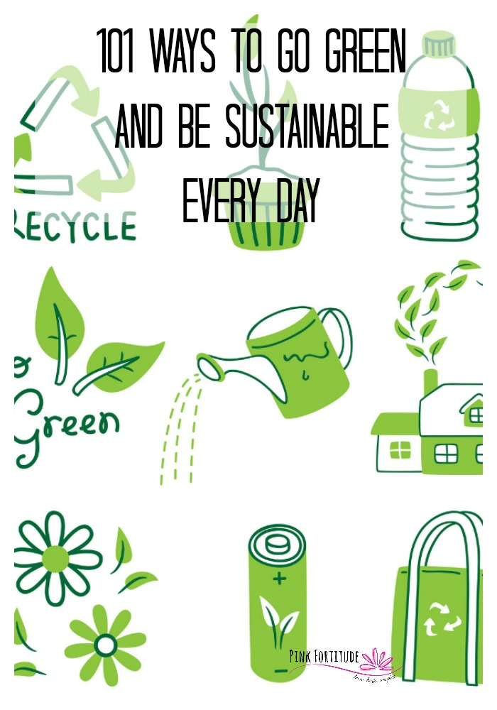Going green is certainly a lot more mainstream these days. But are you doing everything you can to live more eco-friendly and sustainable? While Earth Day is a great place to start, every day should be a chance to incorporate these 101 ways to go green in your lifestyle.
