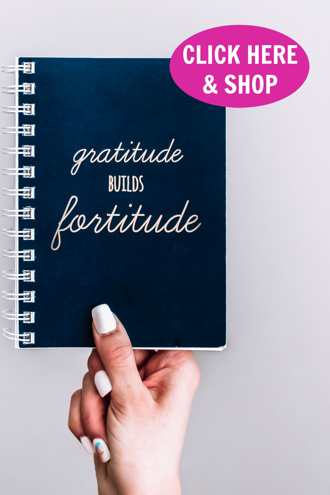Gratitude Builds Fortitude Journal