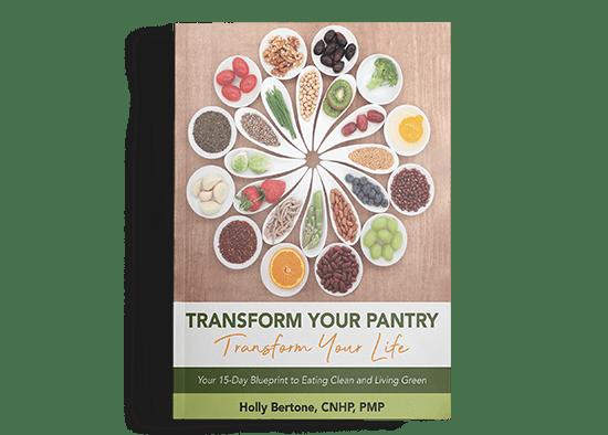 Transform Your Pantry - Transform Your Life