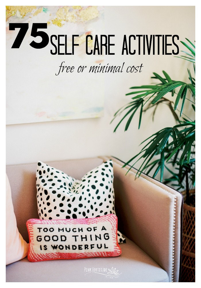 Self-care is such a big buzz word these days. But what does it mean and how do you practice it? How are you supposed to know what to do? Keep reading for a list of 75 self-care activities that you can do. Oh and PS - they are either free or at a minimal cost. Love yourself even more with these great ideas and practices!