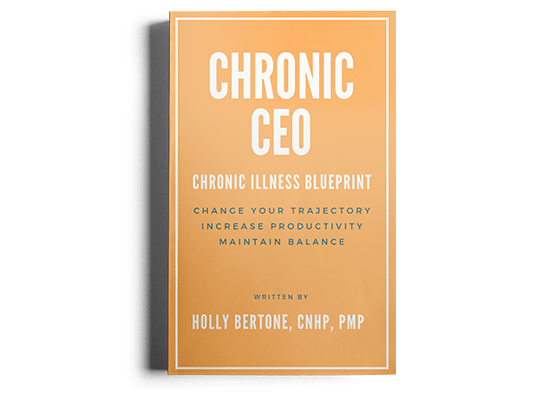 Chronic CEO: Your Chronic Illness Blueprint