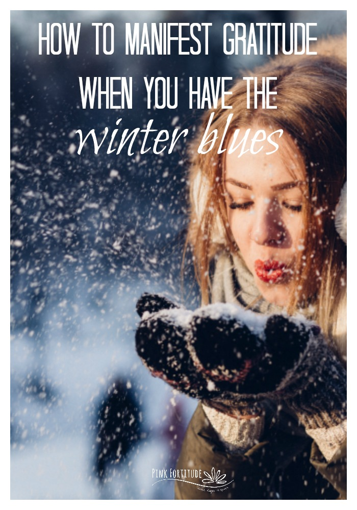 After the Christmas holiday season, it's easy to fall into the winter blues when life goes back to normal after all of the holiday craziness and (depending on where you live) the weather turns gray and dreary. Some people call it Seasonal Affective Disorder or SAD. It's not about forcing a smile to fake your way out of it. This is how to manifest gratitude when you have the winter blues.