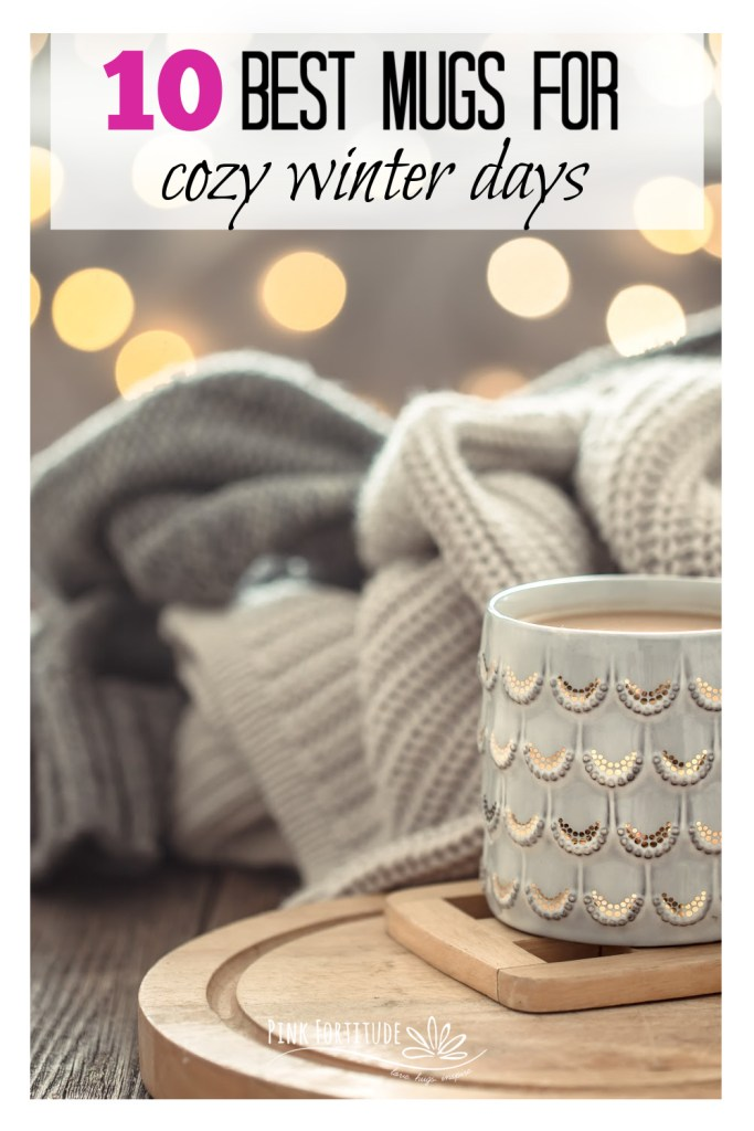 Nothing cures the winter blues like snuggling under a blanket by the fire and drinking a warm beverage. Whether it's hot chocolate, hot cocoa, coffee, or tea, these are the 10 best and cutest mugs for those cozy winter days.