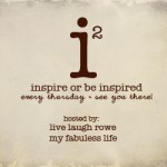 inspiration2-hosted-by-Live-Laugh-Rowe-and-My-Fabuless-Life_250