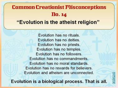 Evolution is the atheist religion.