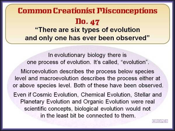 There are six types of evolution and only one has ever been observed.