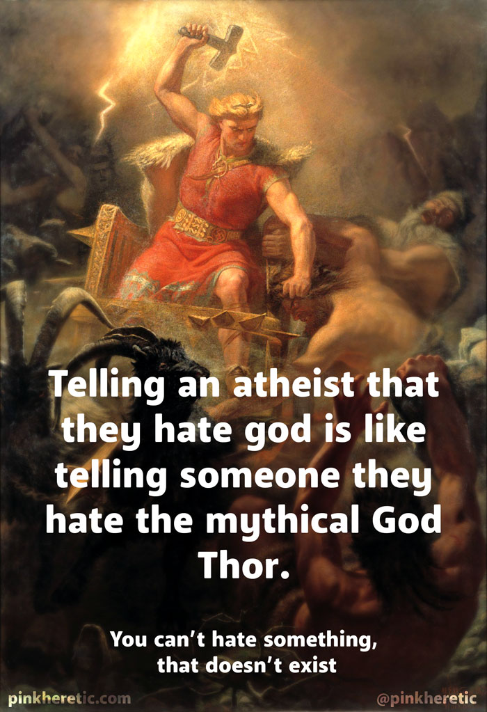 Telling an Atheist they Hate God
