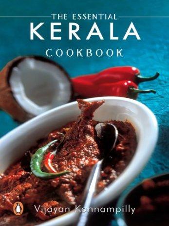 The Essential Kerala Cookbook by Vijayan Kannampilly