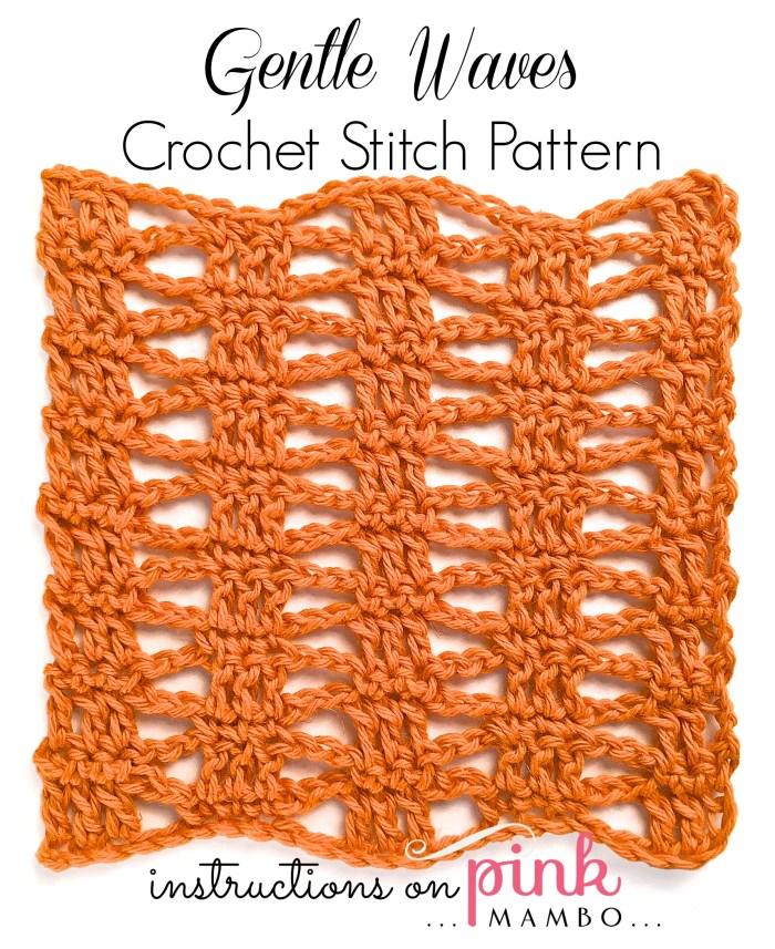 GEntle Waves Crochet Stitch Pattern