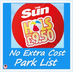£9.50 Sun Holidays July 2014 Park List No Extras