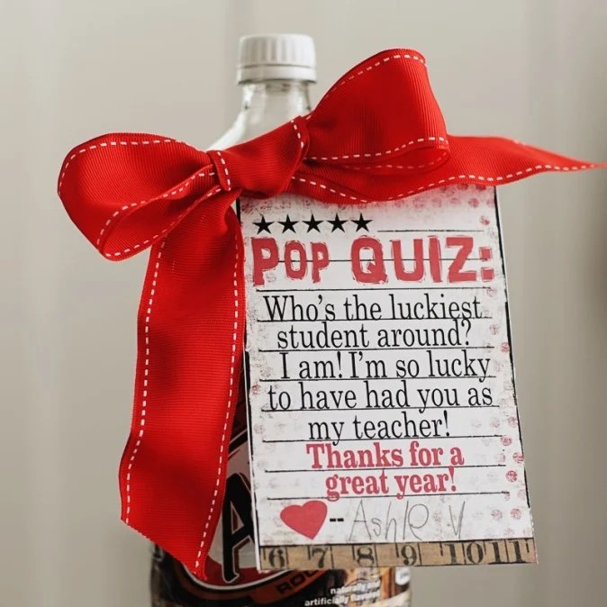 "Free Teacher Appreciation Ideas Easy ""Pop"" Quiz Gift"