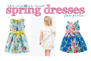 Shopping: Perfect Spring Dresses for Girls