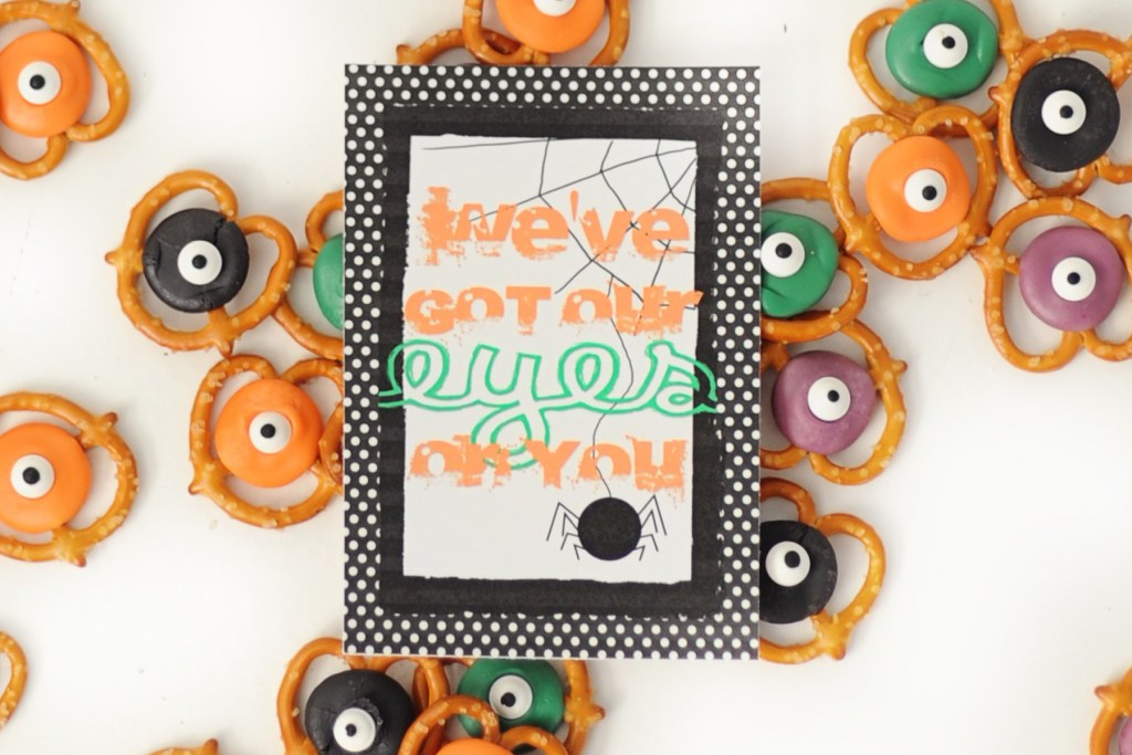 we've got our eyes on you free halloween printable