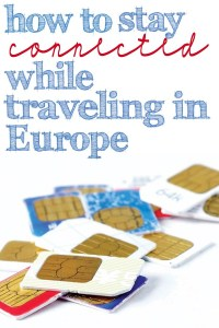 How to stay connected whle traveling in europe 1