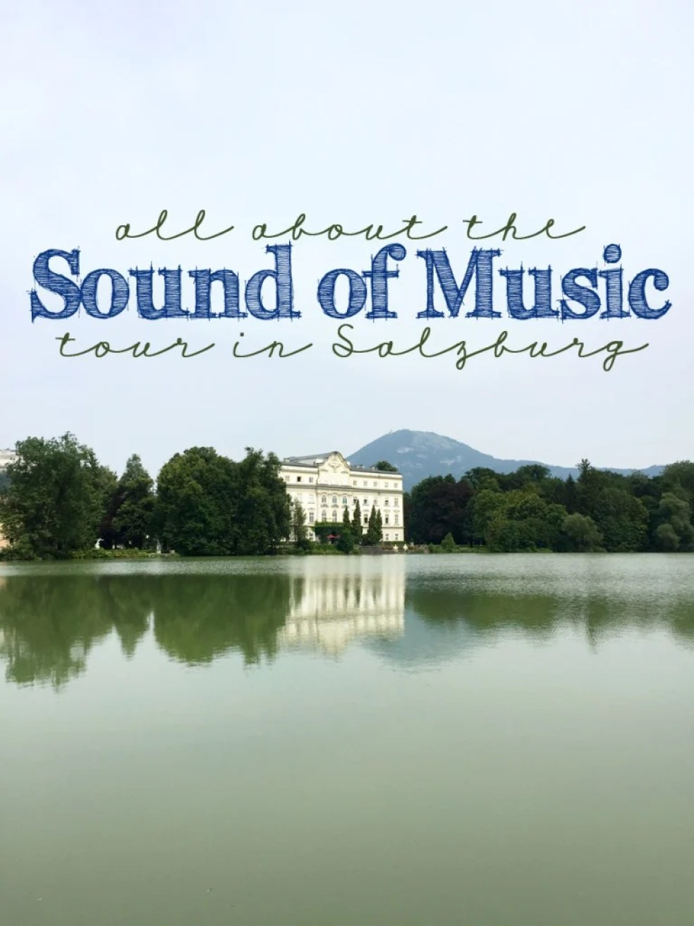 which sound of music tour is the best in Salzburg?