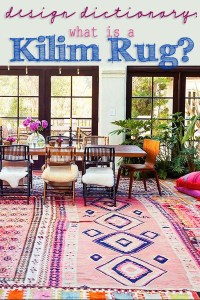 Interior Design: What is a Kilim Rug?