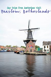Visit Haarlem Netherlands : Day Trips from Amsterdam