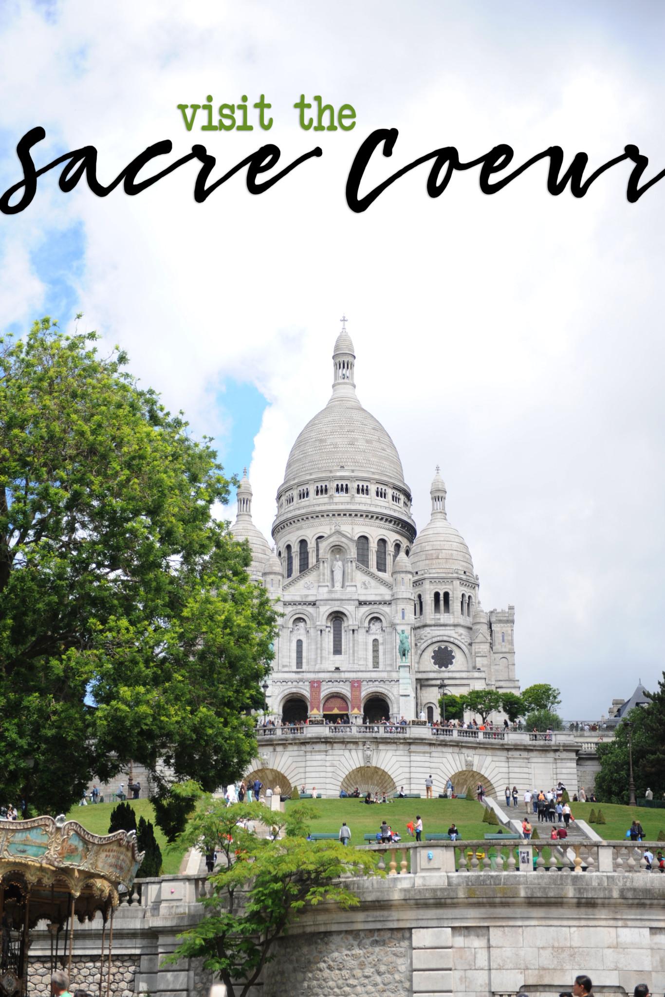 Visit the Sacre Coeur