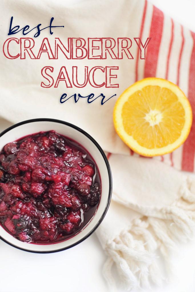 Best Cranberry Sauce Recipe Ever