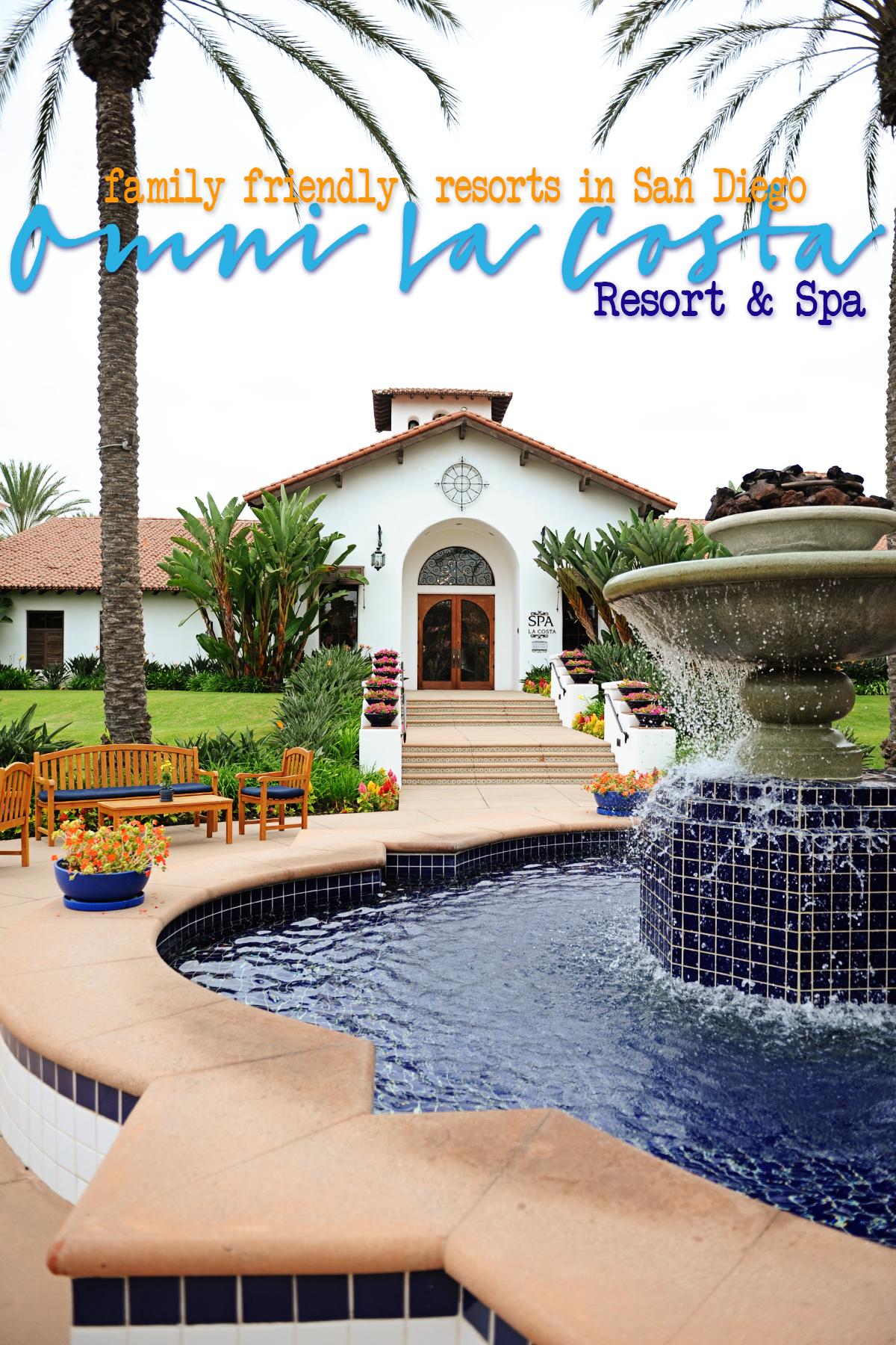 Family Friendly Resorts in San Diego : Omni La Costa Golf Resort & Spa