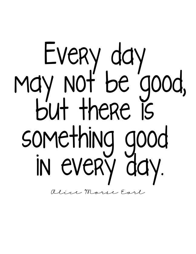 Every day good printable