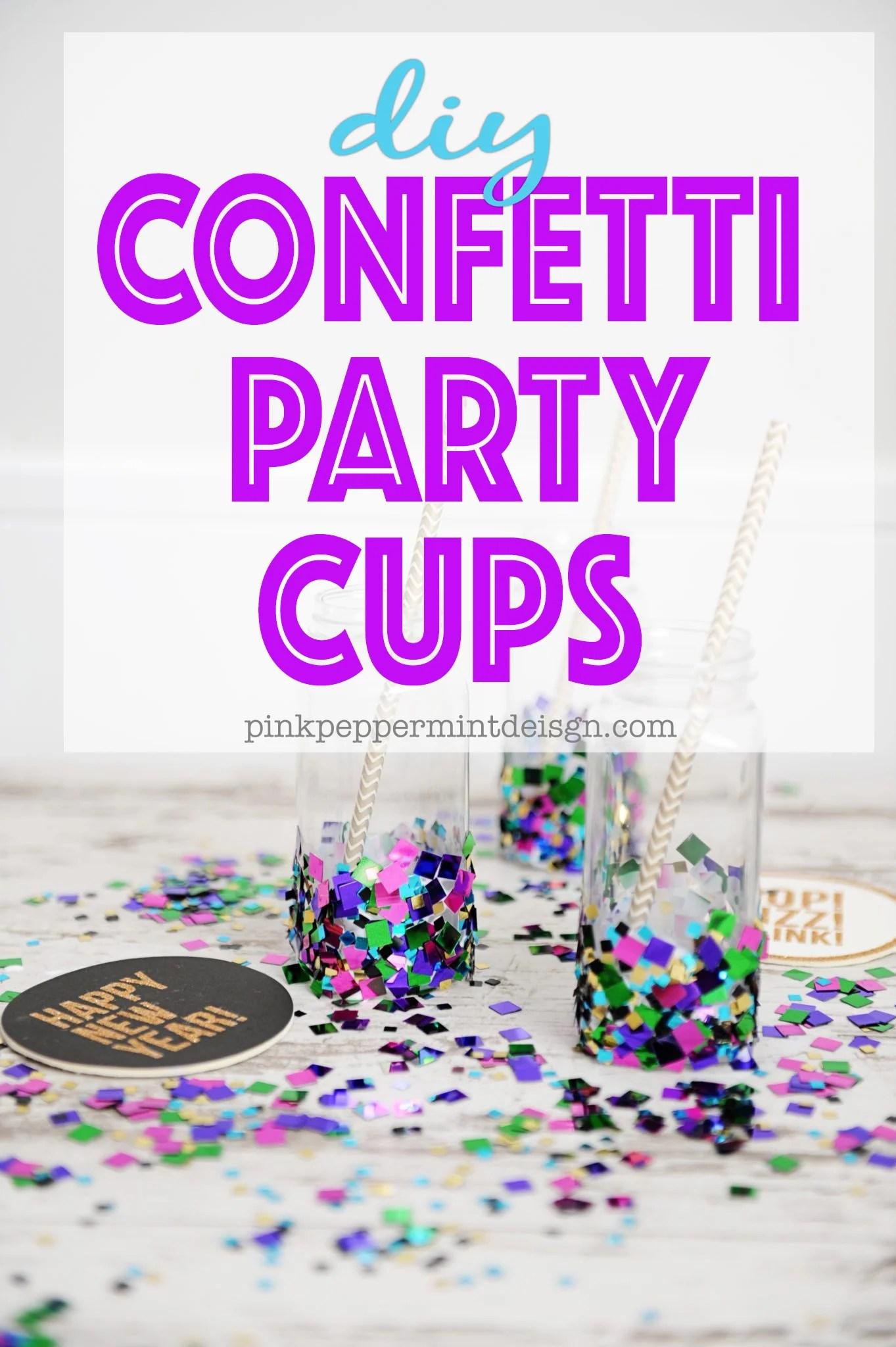 DIY Party Decorations : Confetti Cups