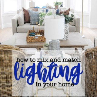 How to mix and match lighting in your home