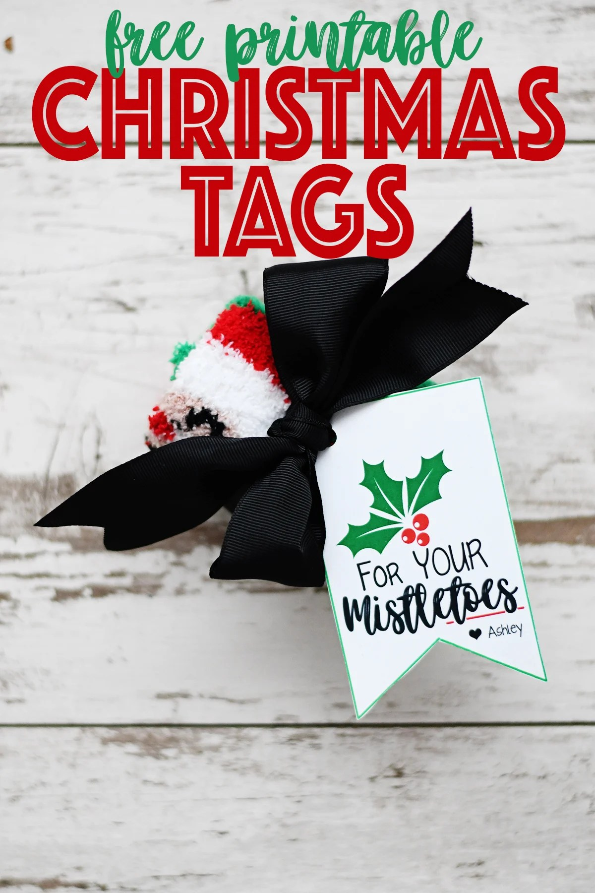 Free Printable Christmas Gift Tags : For Your Mistletoes