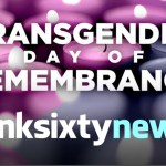Transgender Victims of Violence Honoured #TDoR