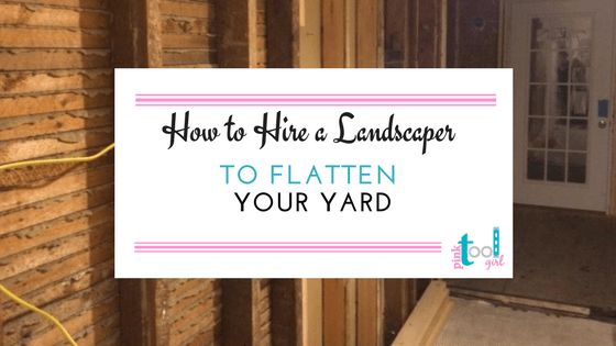 How to flatten my yard – hire a landscaper