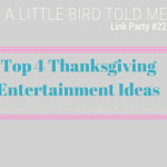 Top 4 Thanksgiving Entertainment Ideas + ALBTM #22